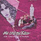 ME AND MY KITES-The Band/Isis Adventure