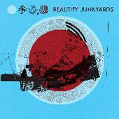 BEAUTIFY JUNKYARDS-s/t