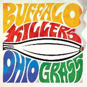 BUFFALO KILLERS-Ohio Grass