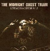 MIDNIGHT GHOST TRAIN-Live At Roadburn
