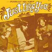 PUGSLEY MUNION-Just Like You