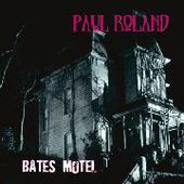ROLAND, PAUL-Bates Motel