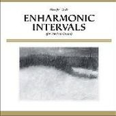MAMIFFER & CIRCLE-Enharmonicintervals (For Paschen Organ)