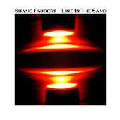 FAUBERT, SHANE-Line In The Sand