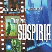SCHIZO FUN ADDICT-Theme From Suspiria