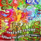 INSTANT FLIGHT-Around The Gates Of Morning