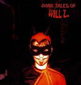 WILL Z.-Dark Tales Of Will Z (clear/white)