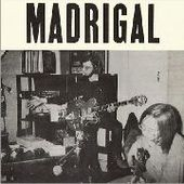 MADRIGAL-s/t