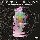 HAWKLORDS-The Reality Tour 2013