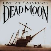 DEAD MOON-Live At Satyricon