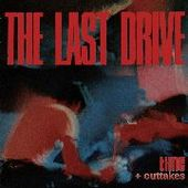 LAST DRIVE-Time + Outtakes