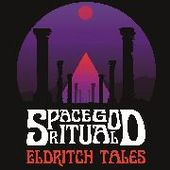 SPACE GOD RITUAL-Eldritch Tales