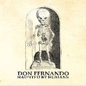 DON FERNANDO-Haunted By Humans (red)