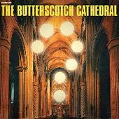BUTTERSCOTCH CATHEDRAL-s/t (black)