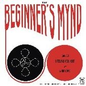 BEGINNER'S MYND-I Found You Out/When You Go