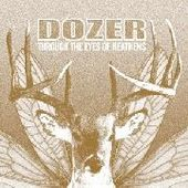 DOZER-Through The Eyes Of Heathens