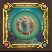 PROUD PEASANT-Cosmic Sound
