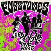 FUZZTONES-Leave Your Mind At Home