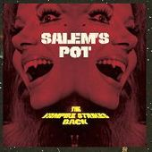 SALEM'S POT-The Vampire Strikes Back (col)