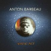 BARBEAU, ANTON-Magic Art