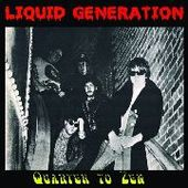 LIQUID GENERATION-Quarter To Zen