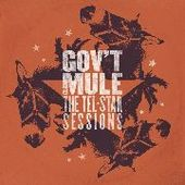 GOV'T MULE-Tel-Star Sessions