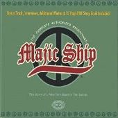 MAJIC SHIP-Complete Authorized Recordings