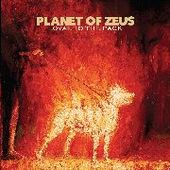 PLANET OF ZEUS-Loyal To The Pack