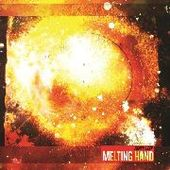 MELTING HAND-Highcollider