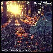 US AND THEM-Fading The Dwindling Sun