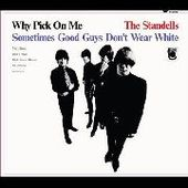 STANDELLS-Why Pick On Me-Sometimes Good Guys Don't..