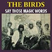 BIRDS-Say Those Magic Words