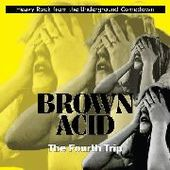 V/A-Brown Acid: The Fourth Trip