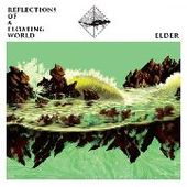 ELDER-Reflections Of A Floating World