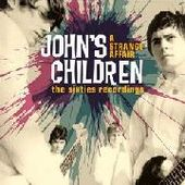 JOHN'S CHILDREN-A Strange Affair: The Sixties Recordings