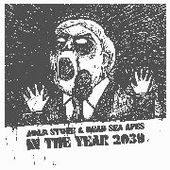 STONE, ADAM & DEAD SEA APES-In The Year 2039