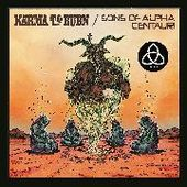 KARMA TO BURN/SONS OF ALPHA CENTAURI/ALPHA CAT-Definitive 7'' Trilogy
