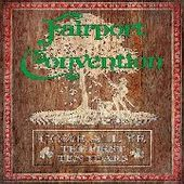 FAIRPORT CONVENTION-Come All Ye: The First 10 Years
