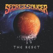 SECRET SAUCER-The Reset