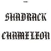 SHADRACK CHAMELEON-SHADRACK CHAMELEON