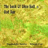 LUCK OF EDEN HALL/RED SUN-Psychedelic Battles, Vol. 4