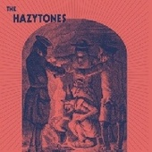 HAZYTONES, THE-s/t
