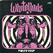 WHITENAILS-First Trip (splatter)