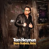 HEYMAN, TOM-Show Business, Baby