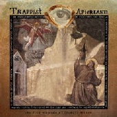 TRAPPIST AFTERLAND-The Five Wounds Of Francis Minor