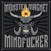 MONSTER MAGNET-Mindfucker