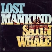 SATIN WHALE-Lost Mankind