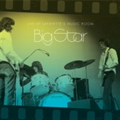 BIG STAR-Live At Lafayette's Music Room