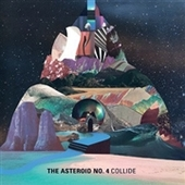 ASTEROID NO. 4-Collide