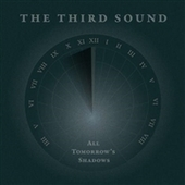 THIRD SOUND-All Tomorrow's Shadows